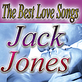 Jack Jones - The Best Love Songs album