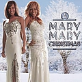 Mary Mary - Mary Mary Christmas album