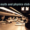 Math and Physics Club - Math and Physics Club album