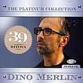 Dino Merlin - Dino Merlin - The Platinum Collection album