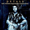 Minnie Riperton - Petals: The Minnie Riperton Collection album