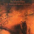 The Moody Blues - To Our Children's Children's Children album