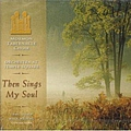 Mormon Tabernacle Choir - Then Sings My Soul album