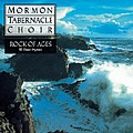 Mormon Tabernacle Choir - Rock of Ages: 30 Favorite Hymns album