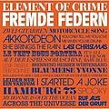Element Of Crime - Fremde Federn album