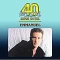 Emmanuel - 40 Artistas Y Sus Super Exitos album