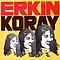 Erkin Koray - Erkin Koray album