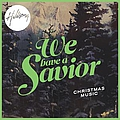 Hillsong - We Have A Savior album