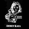 Ahmet Kaya - Aglama Bebegim album