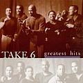 Take 6 - Take 6 - The Greatest Hits album