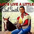 Carl Smith - Let's Live A Little album