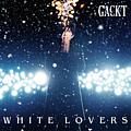 Gackt - WHITE LOVERS -Shiawase na Toki- album