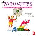 Anne Sylvestre - Les fabulettes 3 / nouvelles fabulettes альбом