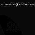 The Velvet Underground - White Light/White Heat album