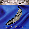 The Velvet Underground - Live MCMXCIII (disc 2) album