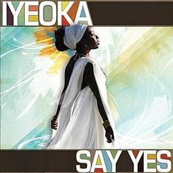 Iyeoka - Say Yes album