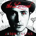 Jason Reeves - The Lovesick album