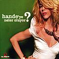 Hande Yener - Hande'ye Neler Oluyor ? альбом