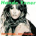 Hande Yener - Sen Yoluna... Ben Yoluma... альбом