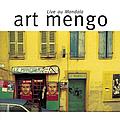 Art Mengo - Live au Mandala альбом