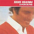 Julio Iglesias - A Flor De Piel album