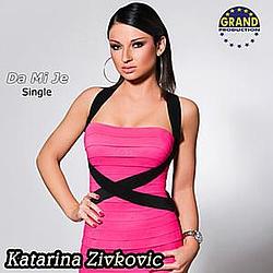 Katarina Zivkovic - Da Mi Je album