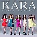 Kara - Girls Forever альбом