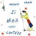 Manu Chao - Sibérie m'était contéee альбом