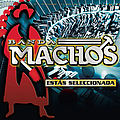 Banda Machos - Estás Seleccionada album