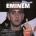 Eminem - The Unauthorized Biography and Interview album