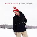 Matt Wertz - Snow Globe album