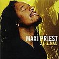 Maxi Priest - 2 the Max album