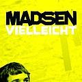 Madsen - Vielleicht album