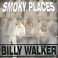 Billy Walker - Smoky Places album