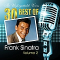Frank Sinatra - The Unforgettable Voices: 30 Best of Frank Sinatra Vol. 2 album