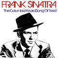 Frank Sinatra - Frank Sinatra The Columbia Years (Song of the Tree) album