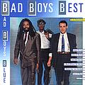 Bad Boys Blue - Bad Boys Best альбом