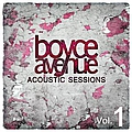 Boyce Avenue - Acoustic Sessions, Vol. 1 album