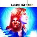 Patrick Juvet - Gold Best Of 2CD альбом