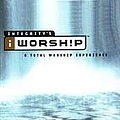 Paul Baloche - iWorship: a Total Worship Experience (disc 1) album