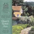 Mormon Tabernacle Choir - Love Is Spoken Here album