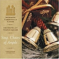 Mormon Tabernacle Choir - Sing, Choirs of Angels! album