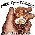 Pure Prairie League - All In Good Time альбом