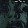 My Bloody Valentine - Feed Me With Your Kiss album