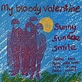 My Bloody Valentine - Sunny Sundae Smile album