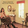 Nanci Griffith - Poet in My Window album