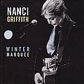 Nanci Griffith - Winter Marquee album