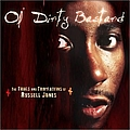 Ol' Dirty Bastard - The Trials & Tribulations Of Russell Jones album