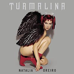 Natalia Oreiro - Turmalina альбом