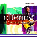 Paul Baloche - Offering of Worship album